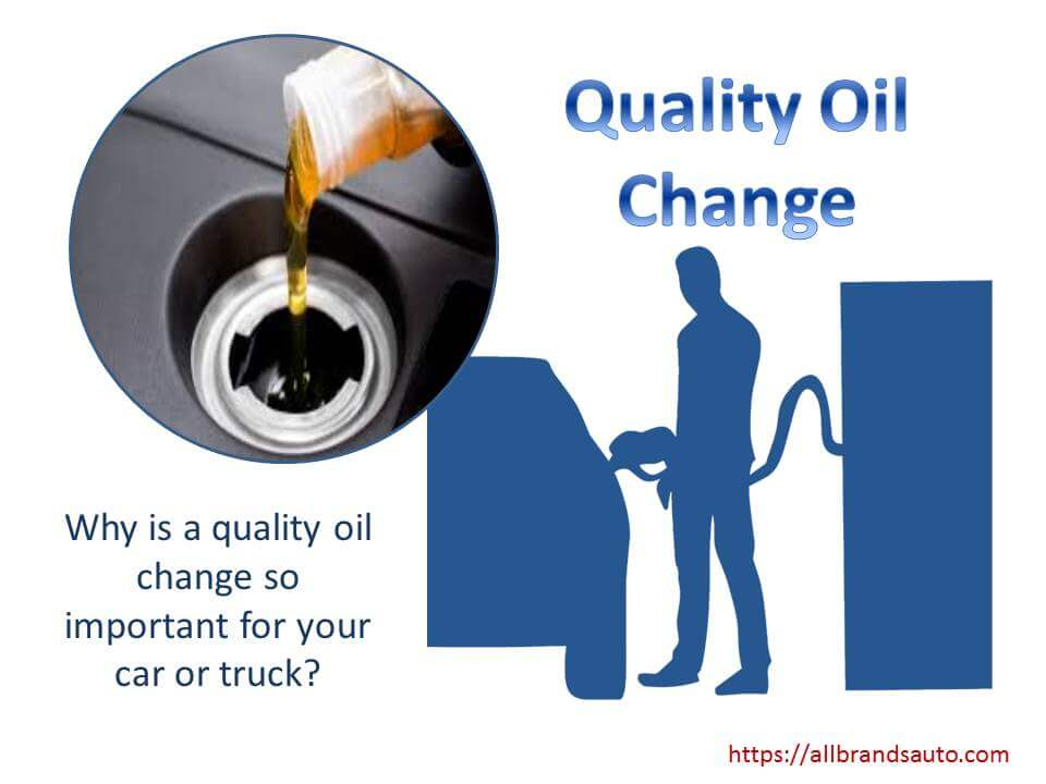 Quality Oil Change